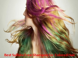 Best Sulfate Free Shampoo for Colored Hair