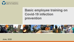 June, 2020 Basic employee training on Covid-19 infection prevention
