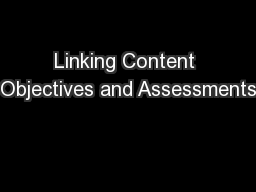 Linking Content Objectives and Assessments