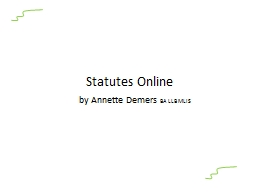 Statutes Online     by Annette Demers