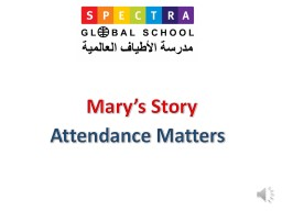 Attendance Matters Mary's Story