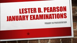 Lester B. Pearson January examinations