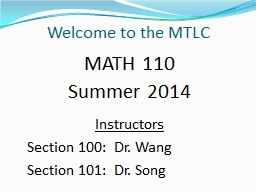 Welcome to the MTLC MATH 110