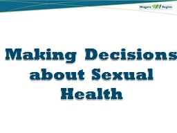 Making Decisions about Sexual Health