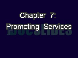 Chapter  7: Promoting  Services