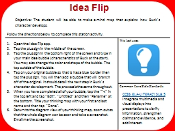 Idea Flip Objective: The student will be able to make a mind map that explains how Buck's charact