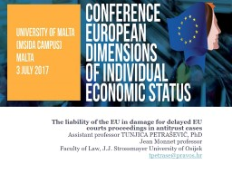 The liability of the EU in damage for delayed EU courts proceedings in antitrust cases