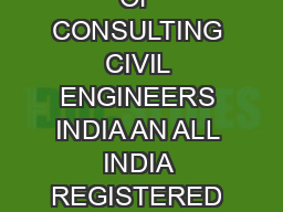 ASSOCIATION OF CONSULTING CIVIL ENGINEERS INDIA AN ALL INDIA REGISTERED SOCIETY  REG