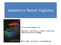 Variation in 'Native' Englishes