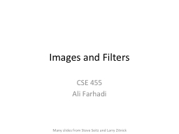 Images and Filters CSE 455