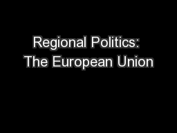 Regional Politics: The European Union