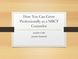 How You Can Grow Professionally as a NBCT Counselor