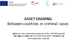 ASSET SHARING Between countries in criminal cases