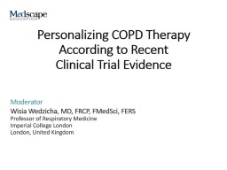 Personalizing COPD Therapy According to Recent