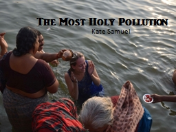 The Most Holy Pollution Kate Samuel
