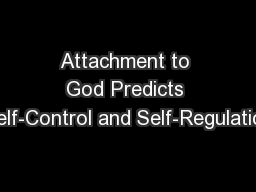 Attachment to God Predicts Self-Control and Self-Regulation