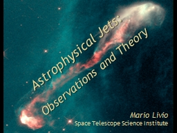Astrophysical Jets:   Observations and