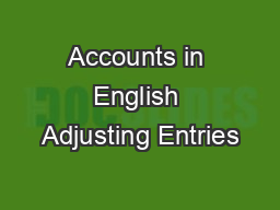 Accounts in English Adjusting Entries