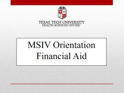 MSIV  Orientation Financial Aid