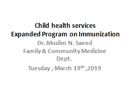 Child health services Expanded Program on Immunization