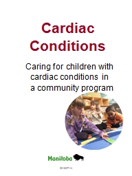 Cardiac Conditions  Caring for children with cardiac conditions in a community program
