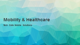 Mobility & Healthcare