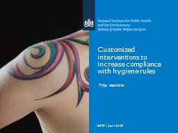 Customized interventions to increase compliance with hygiene rules