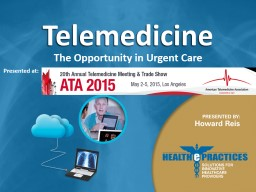 Telemedicine The Opportunity in Urgent Care