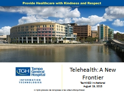 Telehealth: A New Frontier