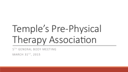 Temple's Pre-Physical Therapy Association