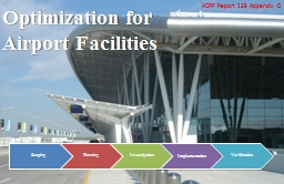 Optimization for Airport Facilities