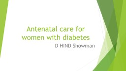 Antenatal care for women with diabetes