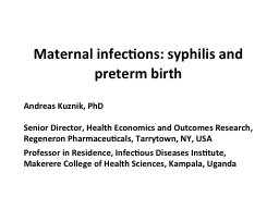 Maternal infections: syphilis and preterm birth