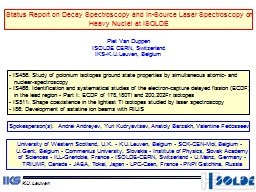 Status Report on Decay Spectroscopy and In-Source Laser Spectroscopy on Heavy Nuclei at ISOLDE