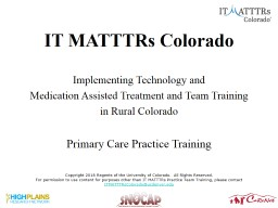 IT MATTTRs Colorado Implementing Technology and