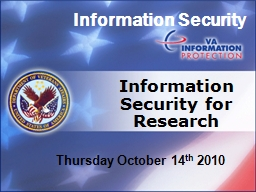 Information Security Information Security for Research