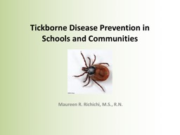 Tickborne   Disease Prevention in Schools and Communities