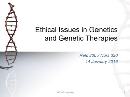 Ethical Issues in Genetics and Genetic Therapies