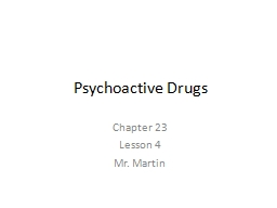 Psychoactive Drugs Chapter 23