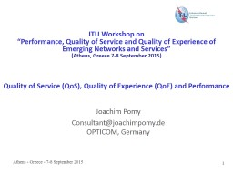 1 Quality of Service (QoS), Quality of Experience (QoE) and Performance