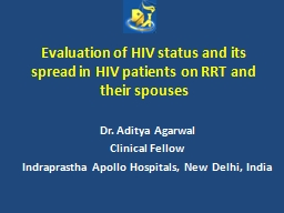 Evaluation of HIV status and its spread in HIV patients on RRT and their spouses
