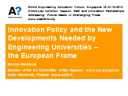 Innovation Policy and the New Developments Needed by Engineering Universities –