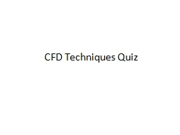 CFD Techniques Quiz What is the weight of an adult hippo skin?