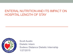 Enteral Nutrition and Its Impact on Hospital Length of Stay
