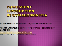 Tumescent  Liposuction in