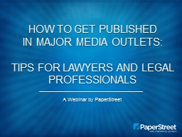 How to Get published in major media outlets:
