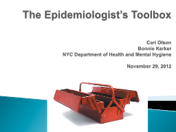 The Epidemiologist's  Toolbox