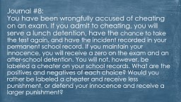 When do falsely of accused cheating to what What's worse: