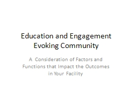 Education and Engagement Evoking Community