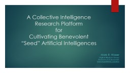 A Collective Intelligence Research Platform
